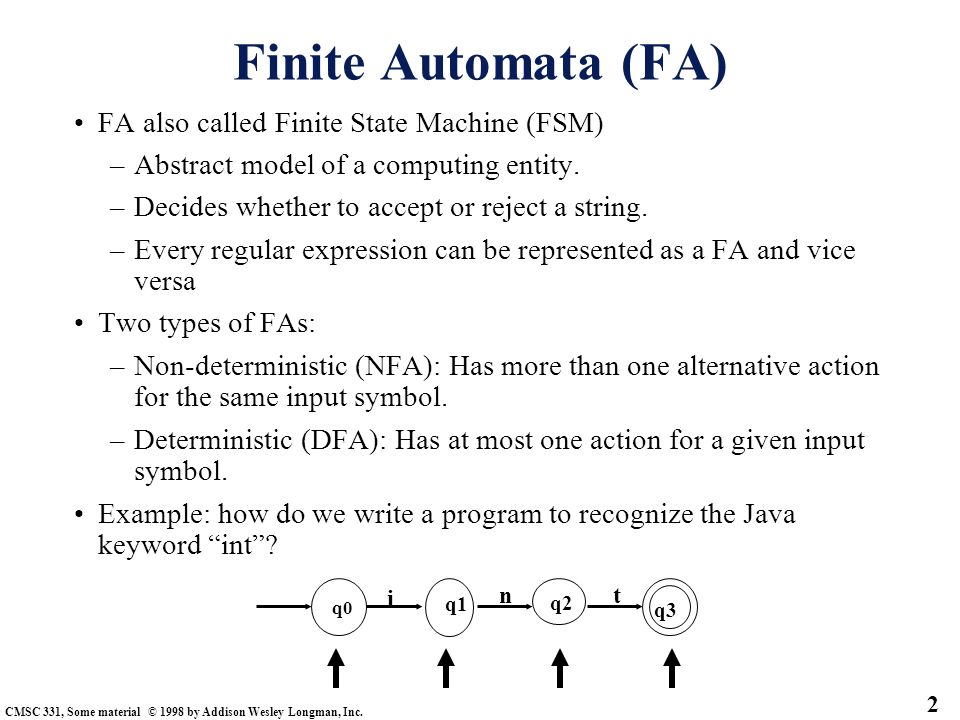 Finite Automata (FA) FA also called Finite State Machine (FSM)