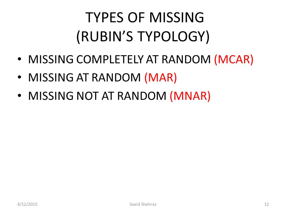 TYPES OF MISSING (RUBIN'S TYPOLOGY)