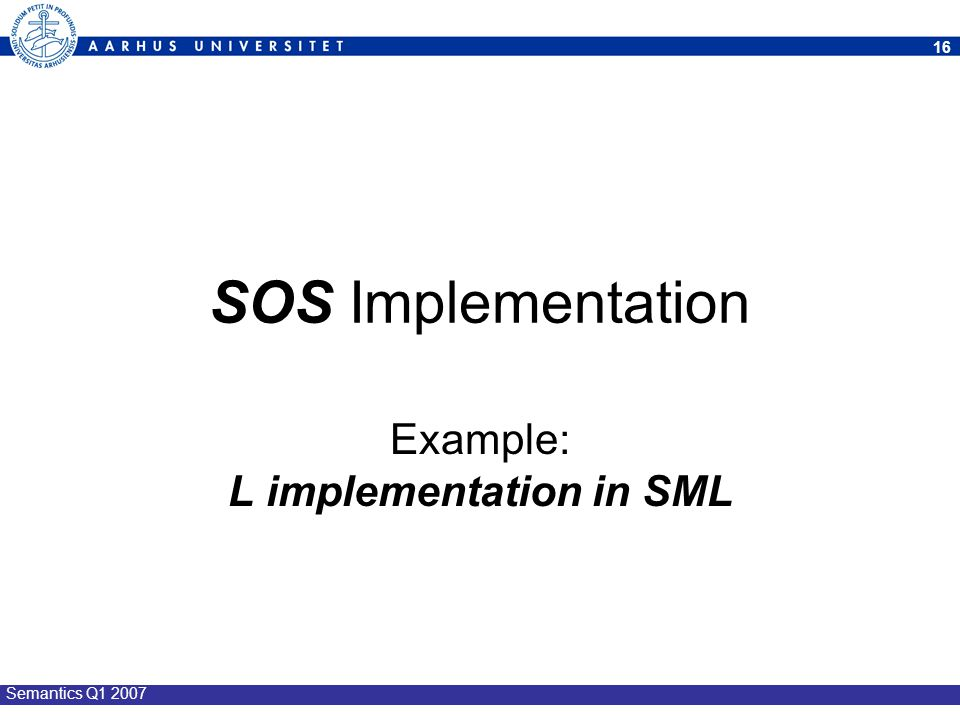 Example: L implementation in SML