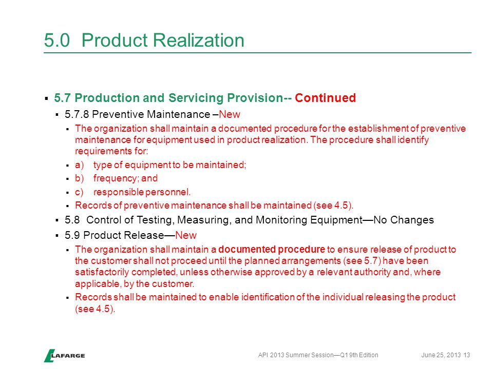 Header 5.0 Product Realization. 5.7 Production and Servicing Provision-- Continued Preventive Maintenance –New.