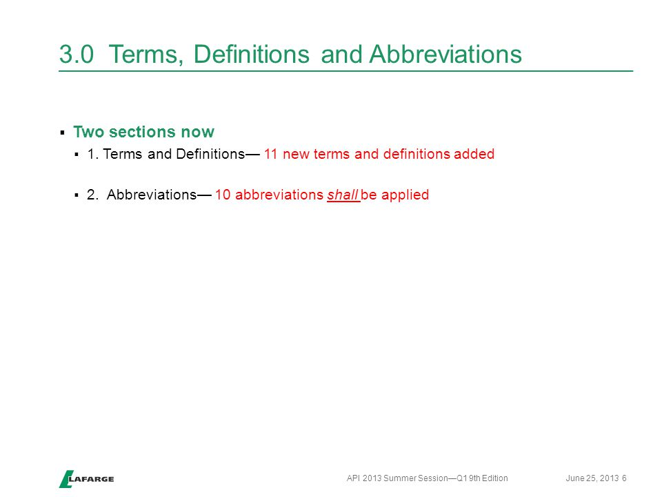 3.0 Terms, Definitions and Abbreviations