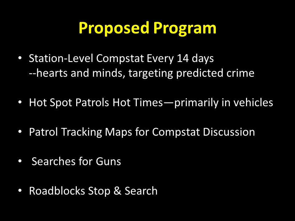 Proposed Program Station-Level Compstat Every 14 days