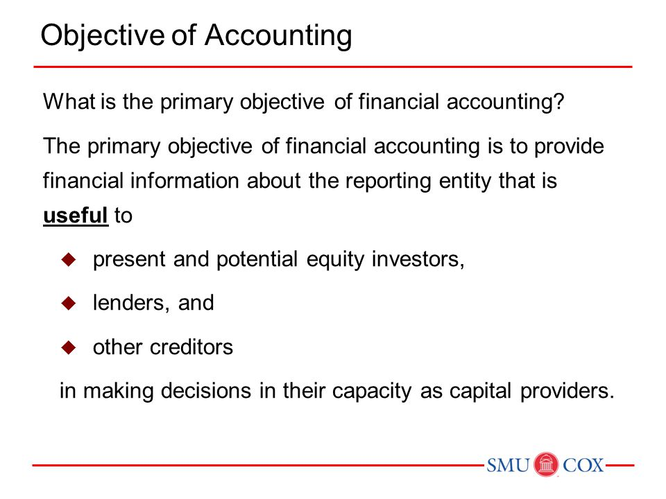 what is the primary objective of accounting
