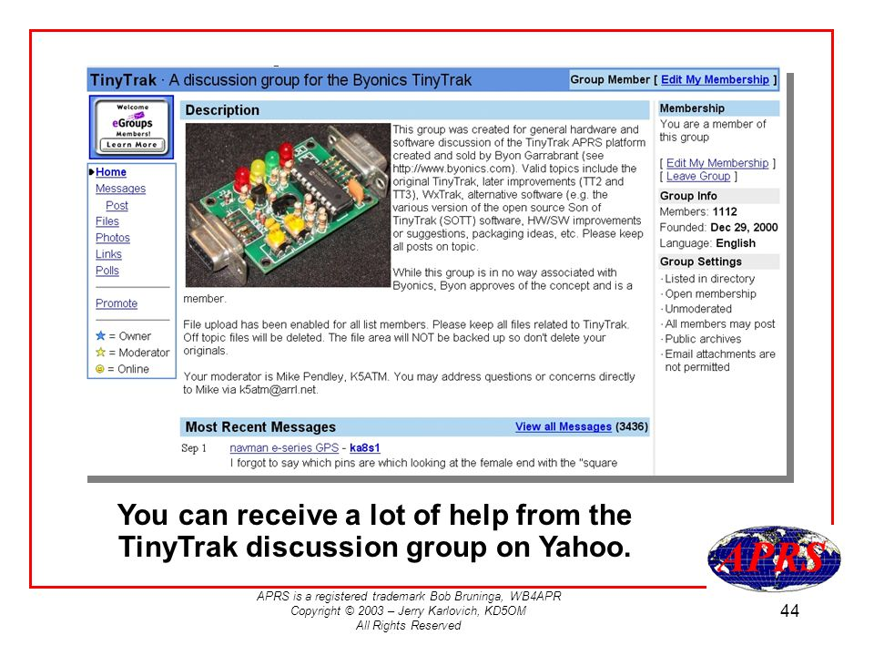 You can receive a lot of help from the TinyTrak discussion group on Yahoo.