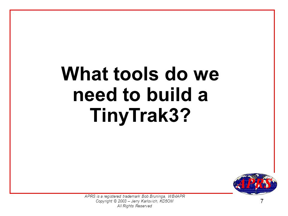 What tools do we need to build a TinyTrak3