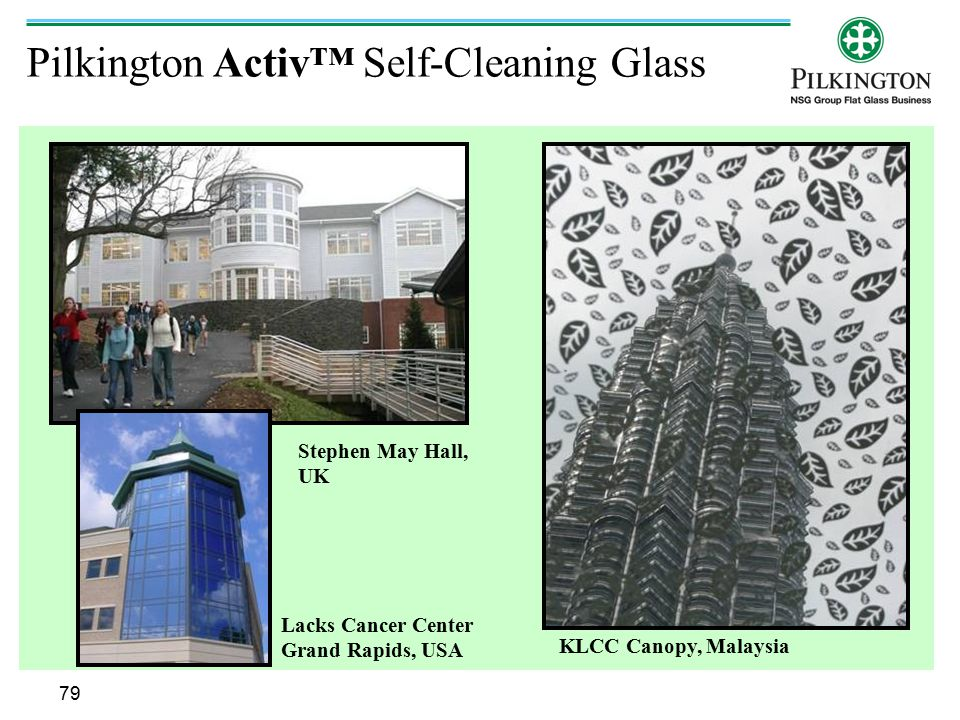 Pilkington Activ™ Self-Cleaning Glass