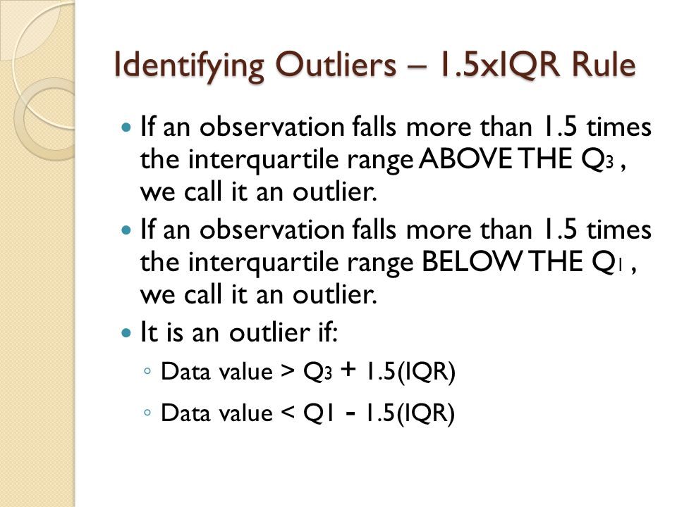 Identifying Outliers – 1.5xIQR Rule