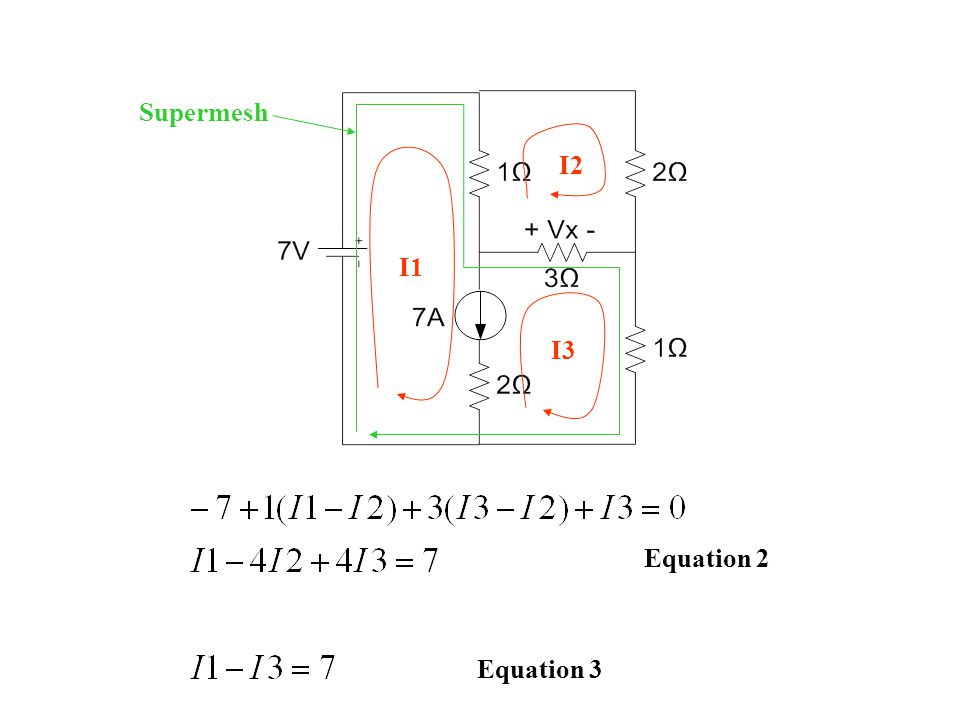 Supermesh I1 I2 I3 Equation 2 Equation 3