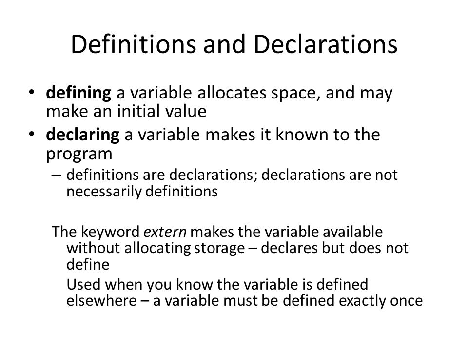 Definitions and Declarations