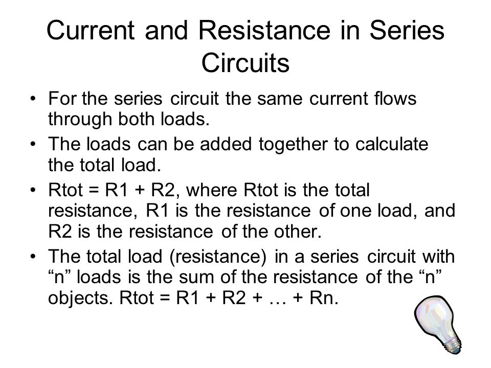 Current and Resistance in Series Circuits