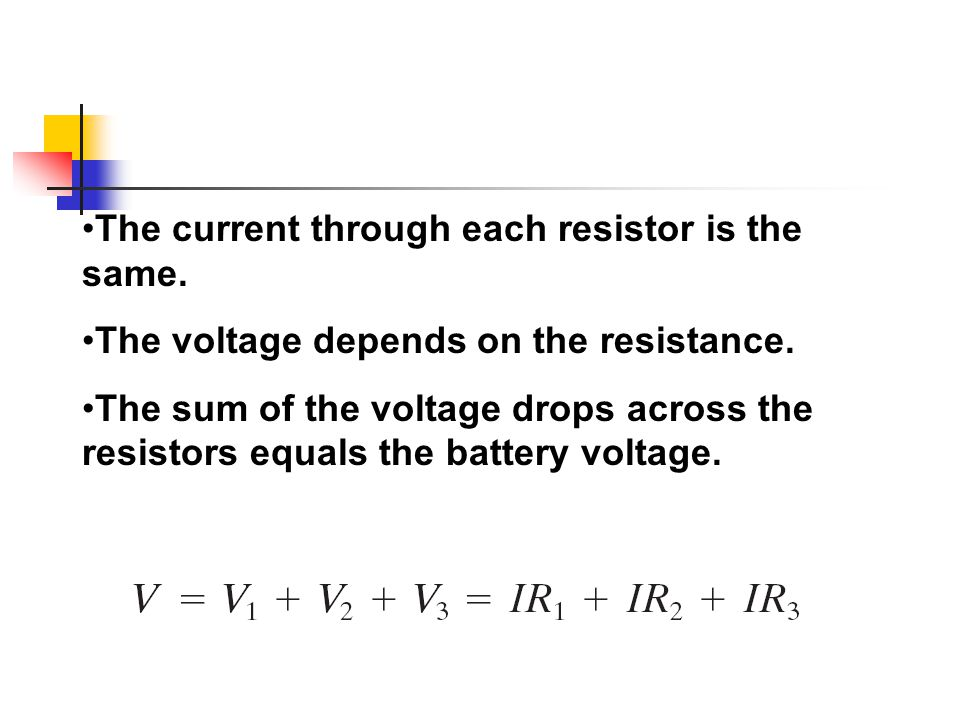 The current through each resistor is the same.