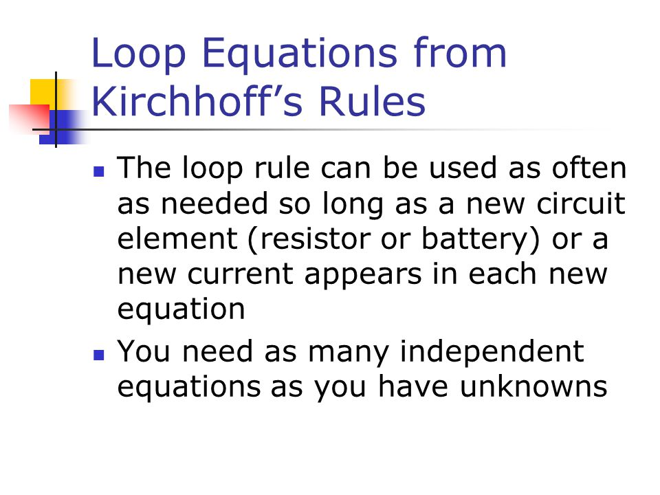 Loop Equations from Kirchhoff's Rules