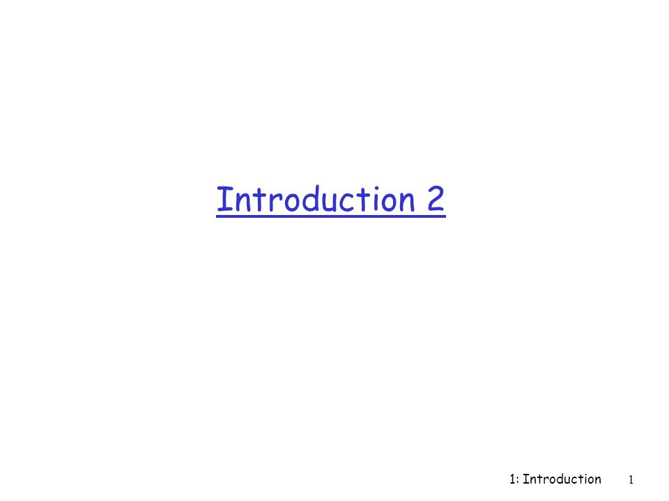 Introduction 2 1: Introduction