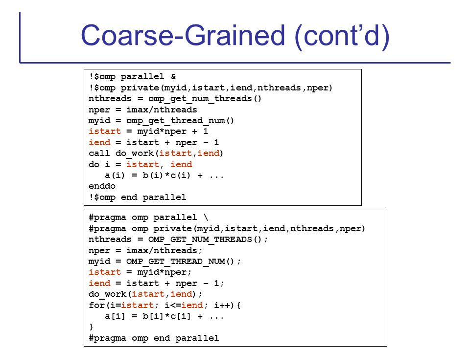 Coarse-Grained (cont'd)