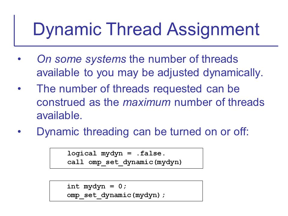 Dynamic Thread Assignment
