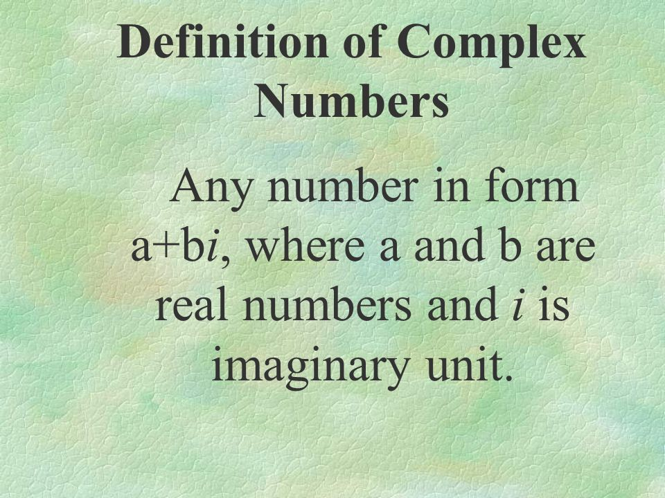 Definition of Complex Numbers
