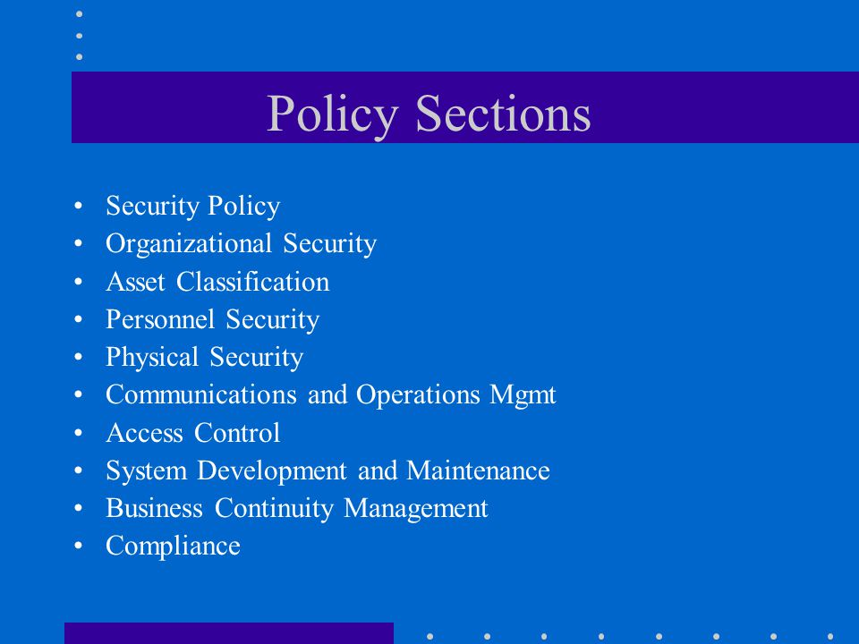 Policy Sections Security Policy Organizational Security