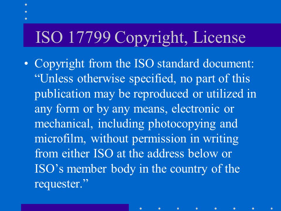 ISO 17799 Copyright, License