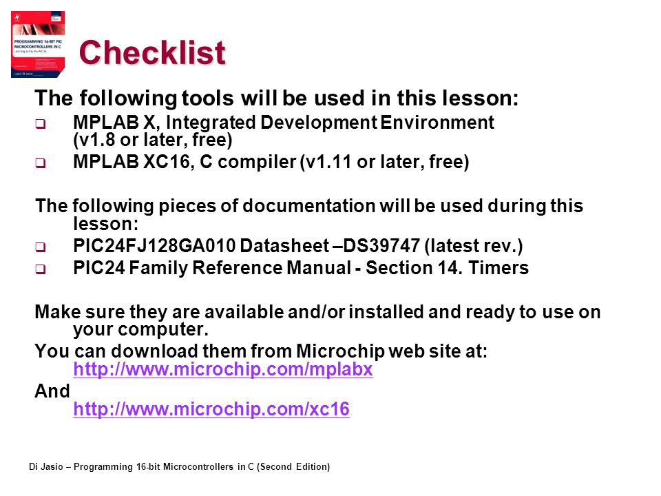 Checklist The following tools will be used in this lesson: