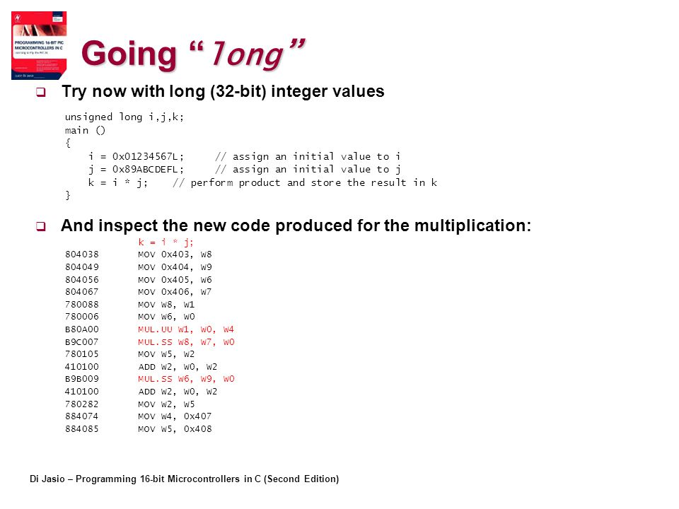 Going long Try now with long (32-bit) integer values