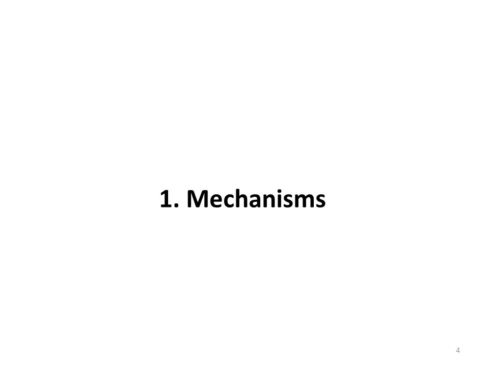 1. Mechanisms