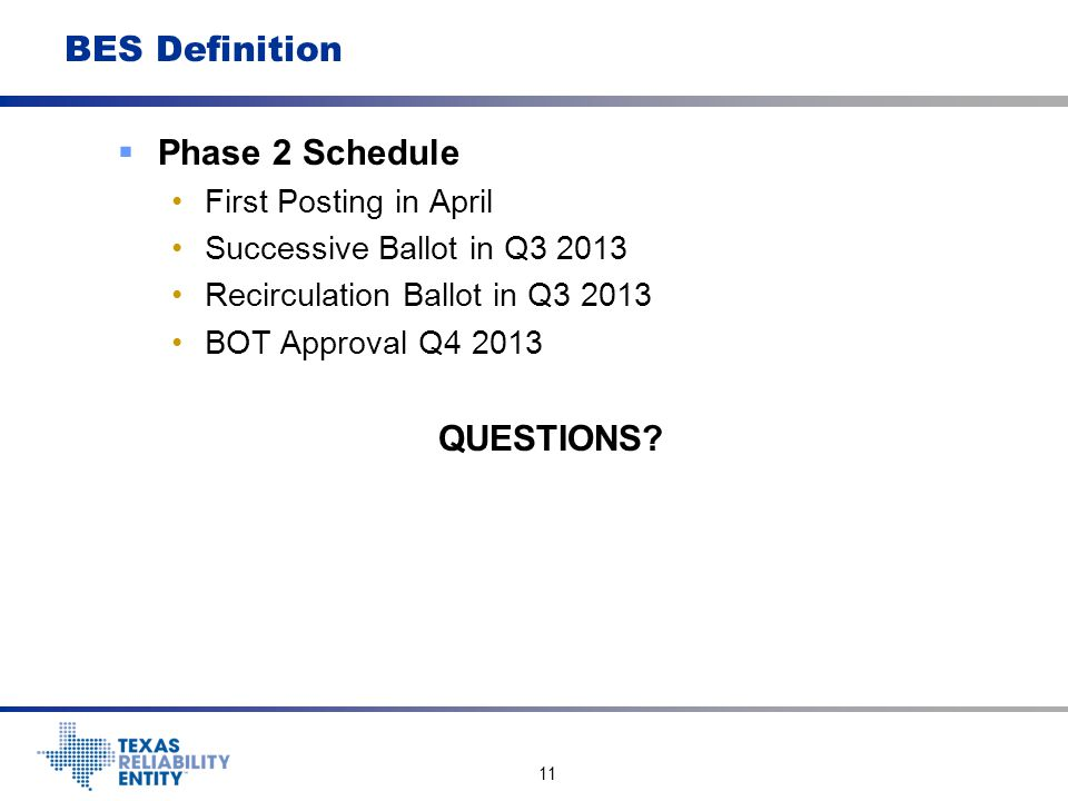 BES Definition Phase 2 Schedule QUESTIONS First Posting in April