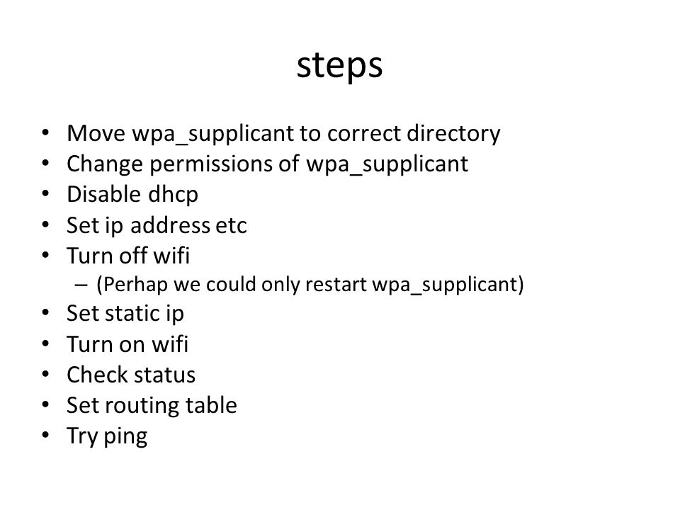 steps Move wpa_supplicant to correct directory