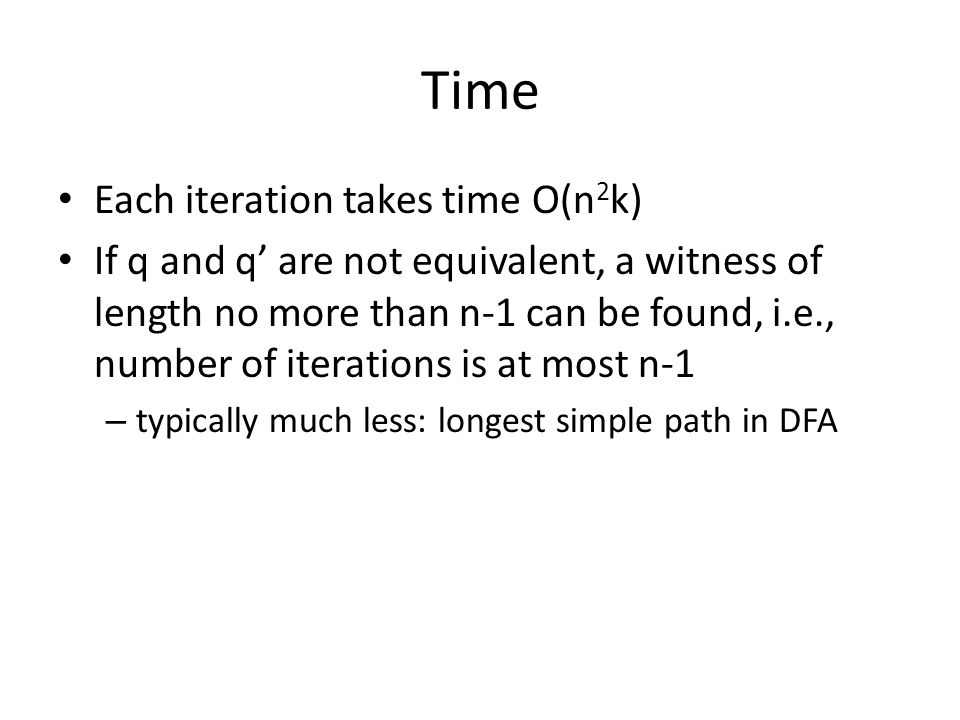 Time Each iteration takes time O(n2k)