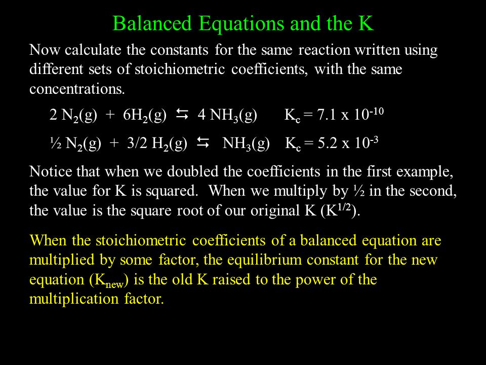 Balanced Equations and the K