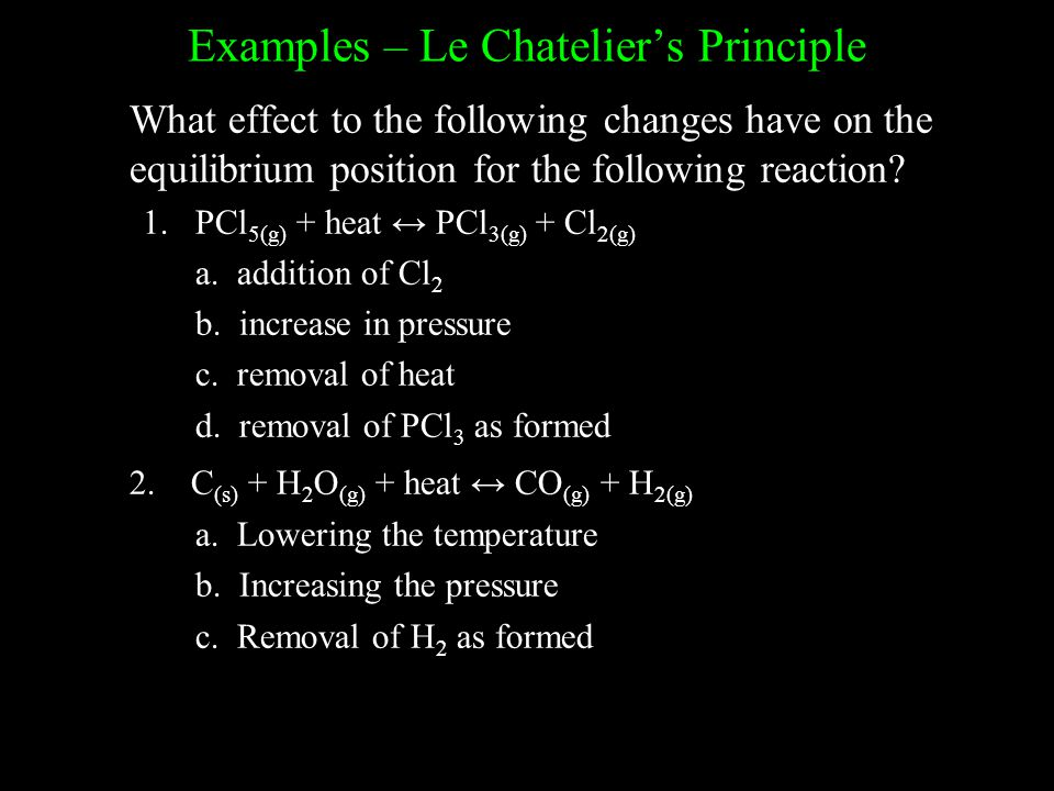 Examples – Le Chatelier's Principle