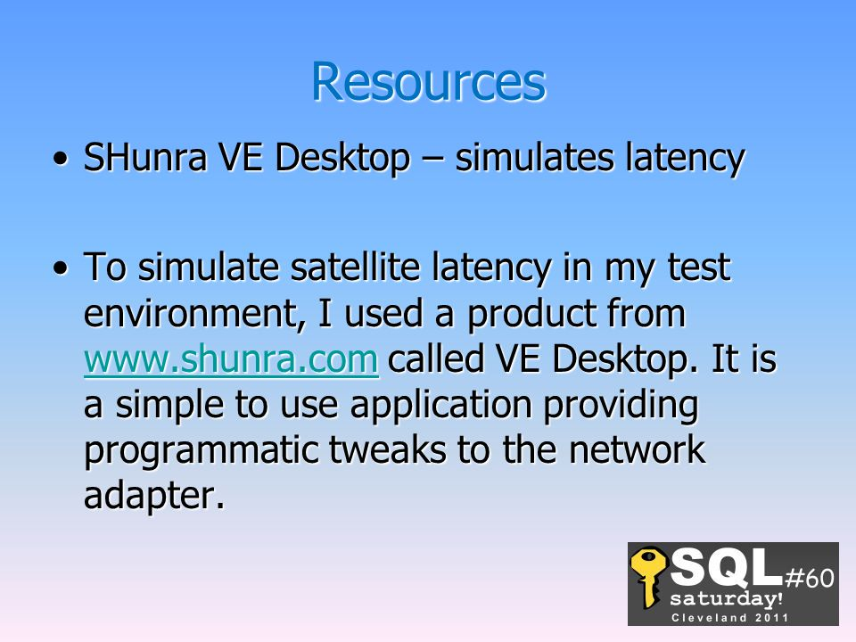 Resources SHunra VE Desktop – simulates latency