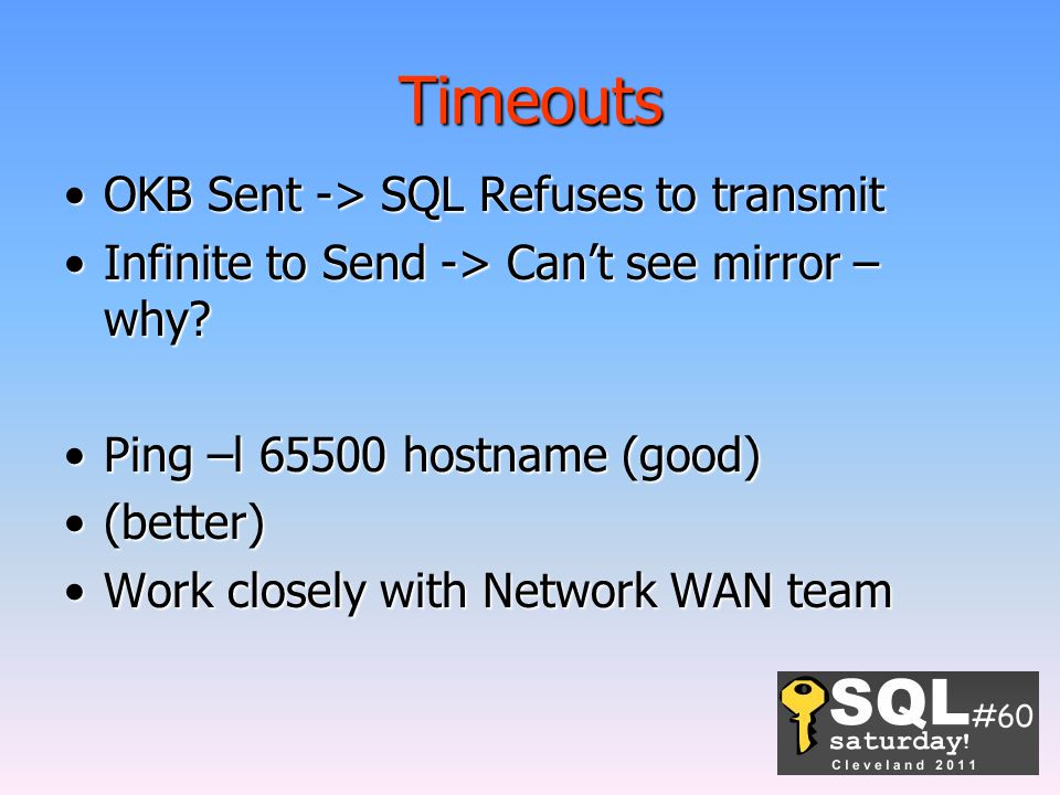 Timeouts OKB Sent -> SQL Refuses to transmit
