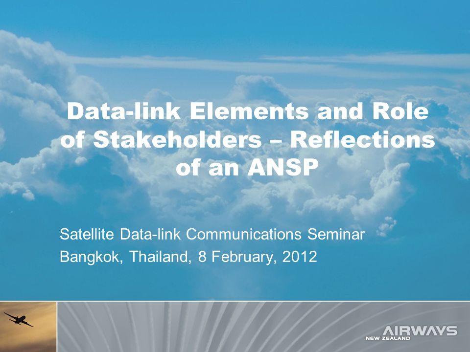 Data-link Elements and Role of Stakeholders – Reflections of an ANSP