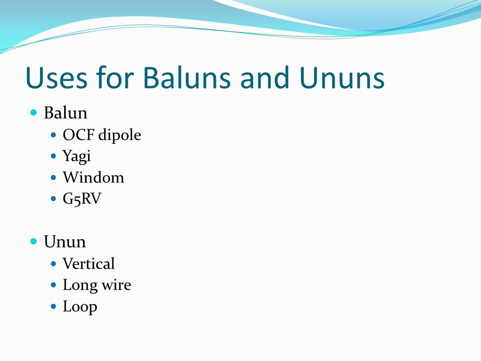 Baluns and Ununs  - ppt video online download