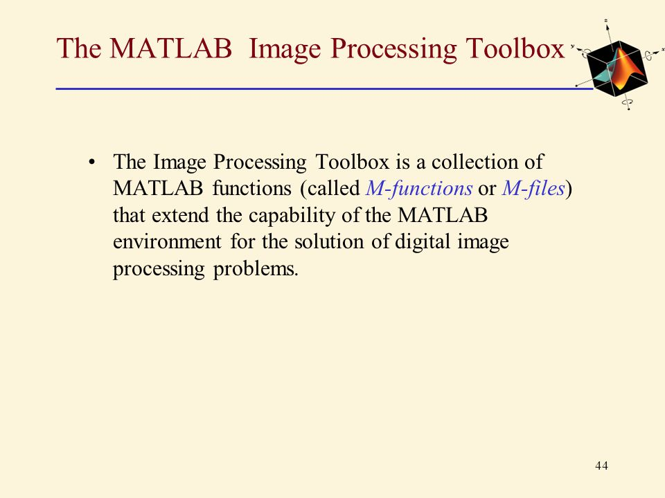 The MATLAB Image Processing Toolbox