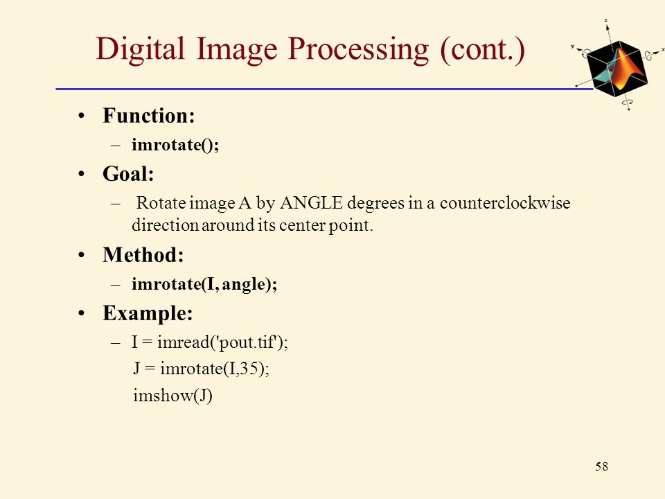 Digital Image Processing (cont.)