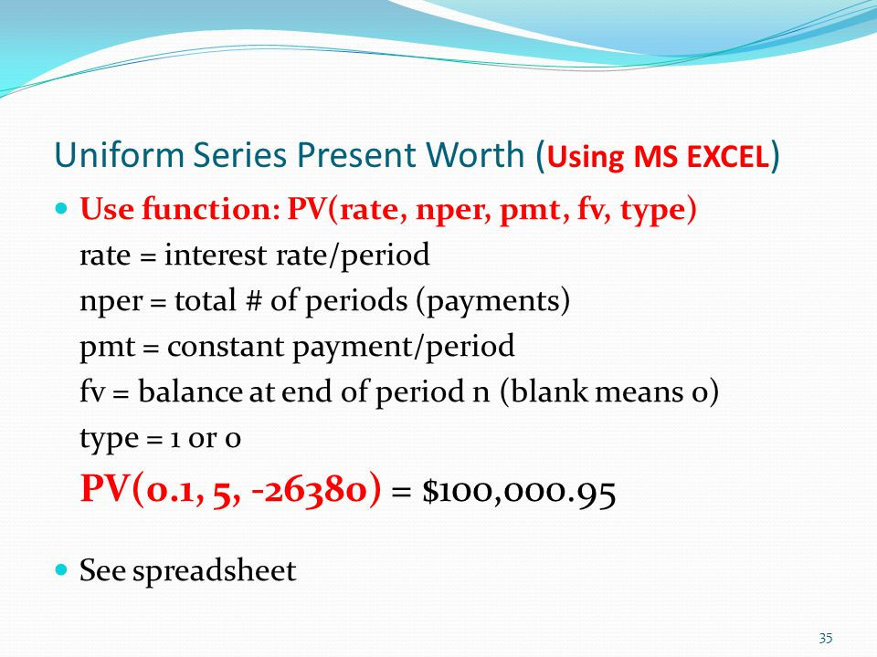 Uniform Series Present Worth (Using MS EXCEL)