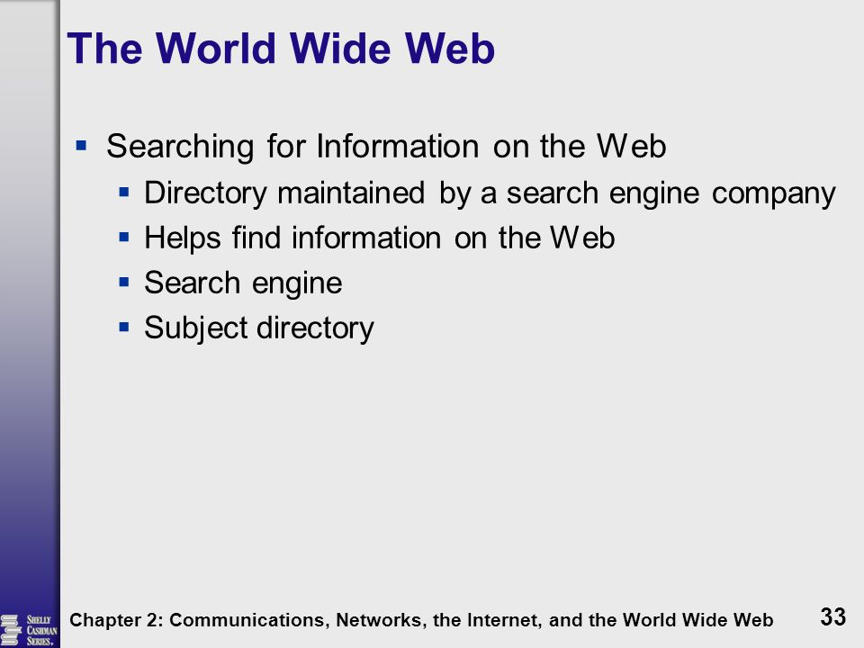 The World Wide Web Searching for Information on the Web