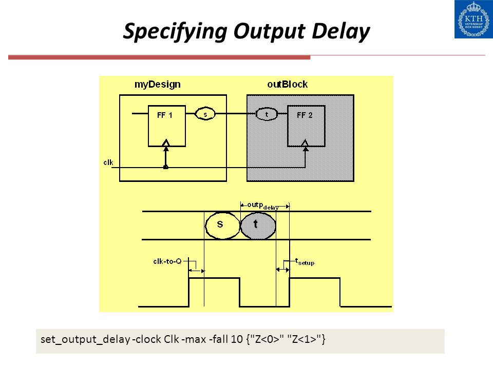 Specifying Output Delay