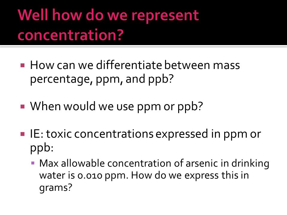 Well how do we represent concentration
