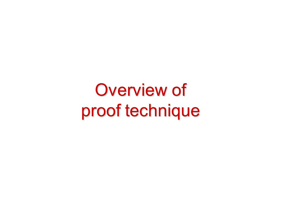 Overview of proof technique