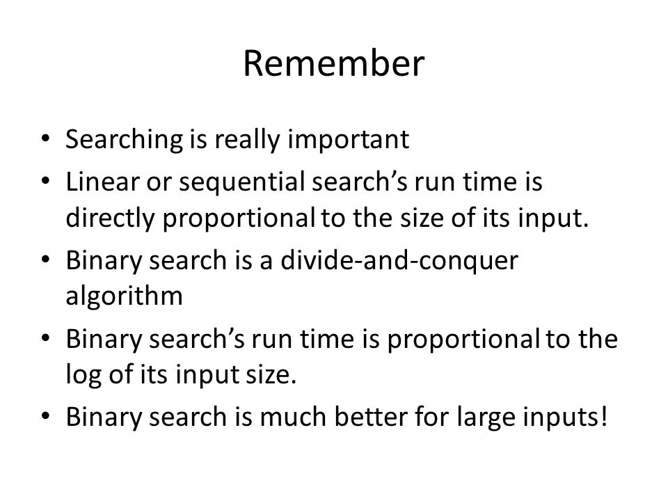 Remember Searching is really important