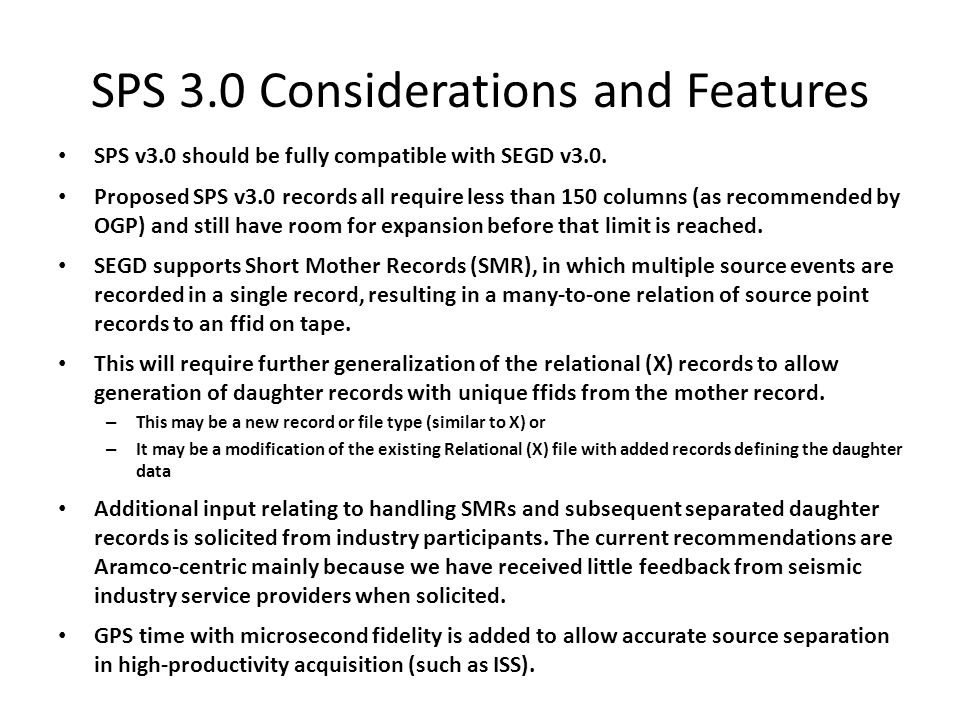 SPS 3.0 Considerations and Features