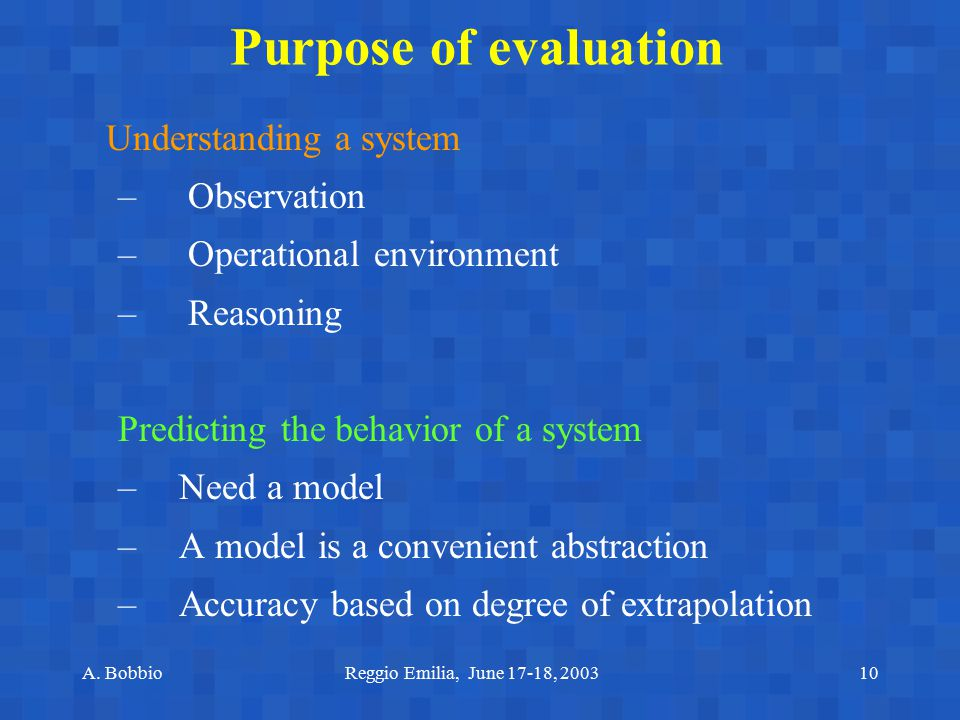 Purpose of evaluation Observation Operational environment Reasoning