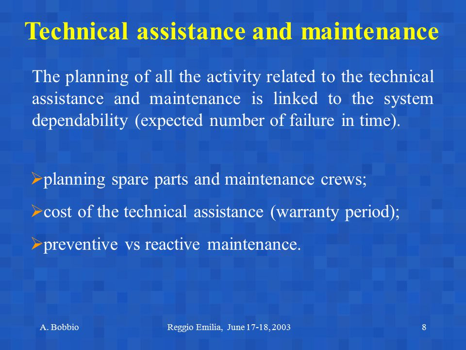 Technical assistance and maintenance