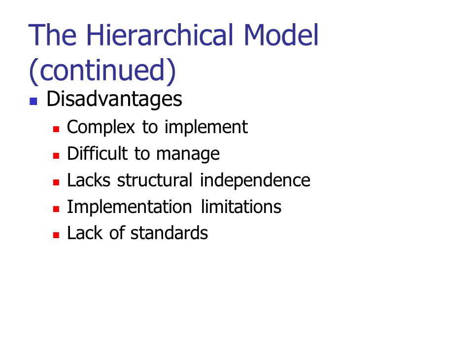 The Hierarchical Model (continued)