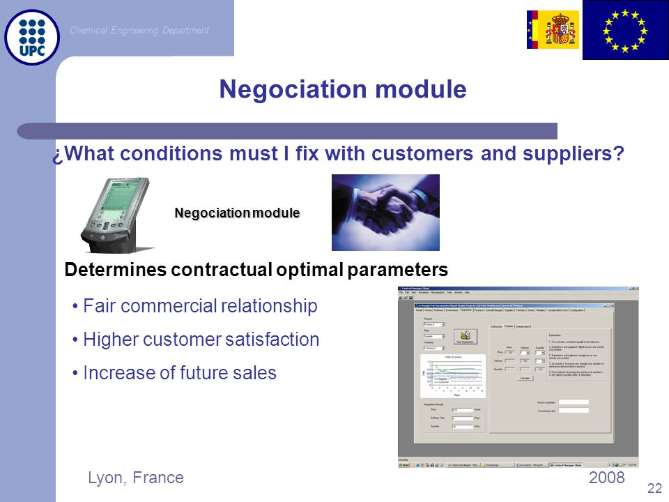 Negociation module ¿What conditions must I fix with customers and suppliers Determines contractual optimal parameters.