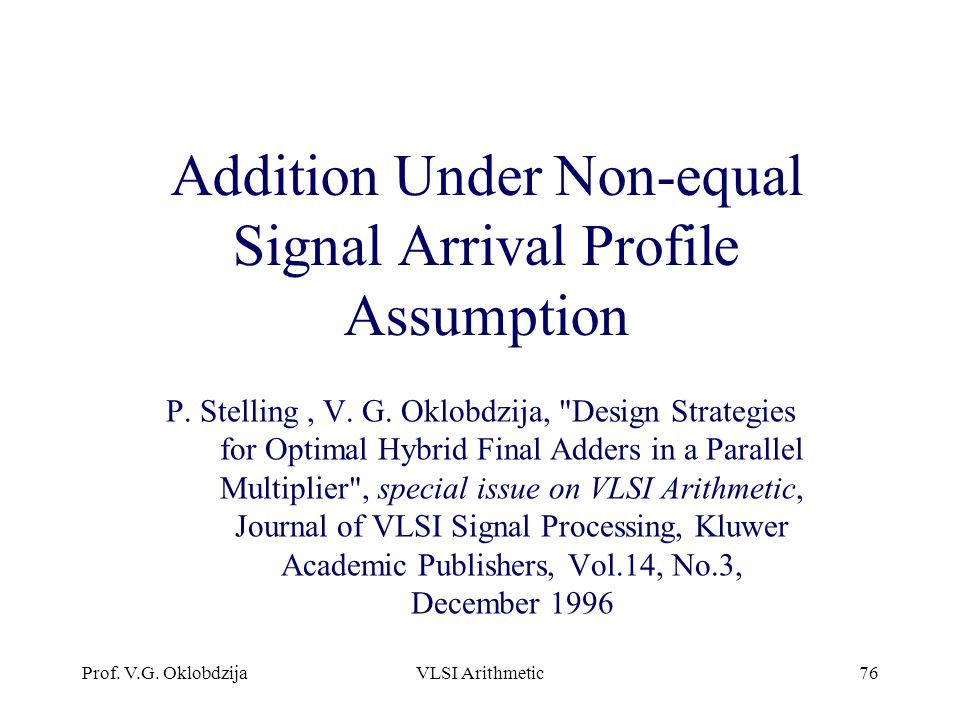 Addition Under Non-equal Signal Arrival Profile Assumption
