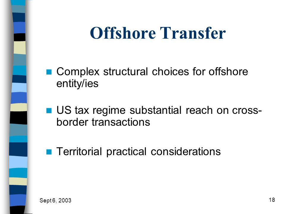 Offshore Transfer Complex structural choices for offshore entity/ies