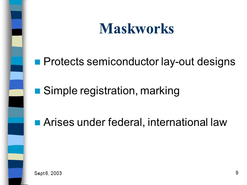 Maskworks Protects semiconductor lay-out designs